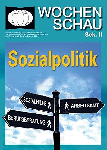 Sozialpolitik (Wochenschau für politische Erziehung, Sozial- und Gemeinschaftskunde. Sekundarstufe II)