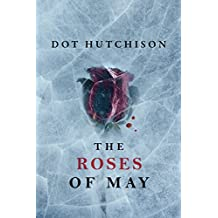 The Roses of May (The Collector Trilogy Book 2) (English Edition)