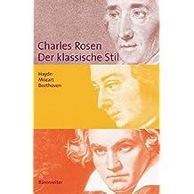 Der klassische Stil. Haydn, Mozart, Beethoven