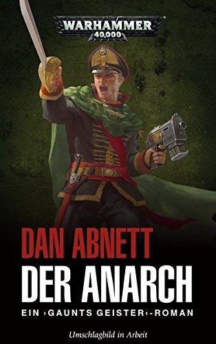 Warhammer 40.000 - Der Anarch: Gaunts Geister