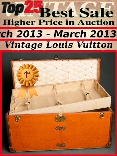 top25-best-sale-higher-price-in-auction-march-2013-vintage-louis-vuitton-english-edition