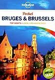 Lonely Planet Pocket Bruges & Brussels (Lonely Planet Pocket Guides)