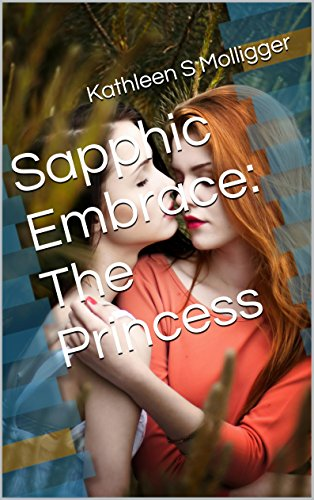 sapphic-embrace-the-princess-love-and-lust-between-ladies-book-1-english-edition
