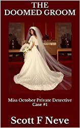 The Doomed Groom (Miss October Private Detective Book 1) (English Edition)