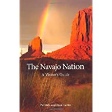 The Navajo Nation: A Visitor's Guide
