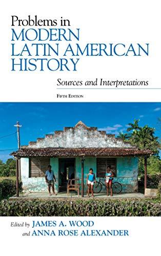Problems in Modern Latin American History: Sources and Interpretations (Latin American Silhouettes) Descargar ebooks Epub