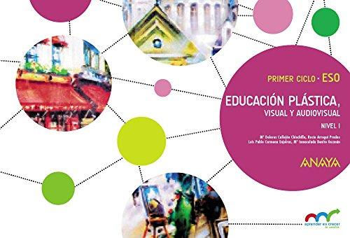 Educación Plástica, Visual y Audiovisual. Nivel I. Cuaderno. (Aprender es crecer en conexión) - 9788467851052