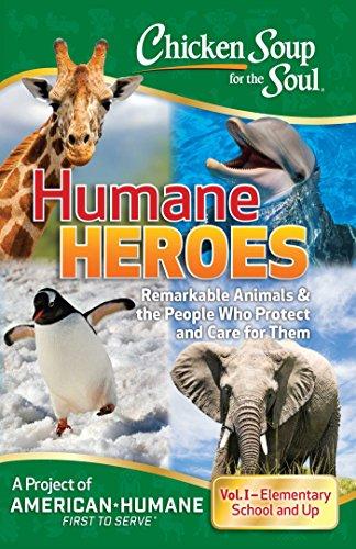 Descarga gratuita Chicken Soup for the Soul: Humane Heroes Volume I PDF