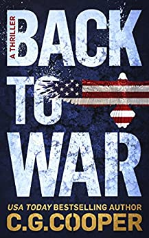 Back to War (Corps Justice Book 1) (English Edition) de [Cooper, C. G.]
