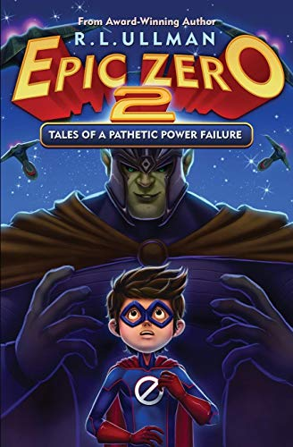 Epic Zero 2: Tales of a Pathetic Power Failure