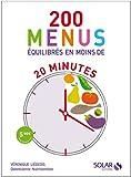 200 menus équilibrés en moins de 20 minutes...