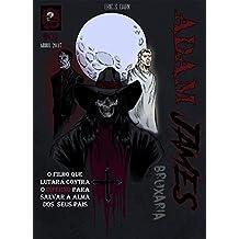ADAM JAMES #01 Bruxaria (Portuguese Edition)