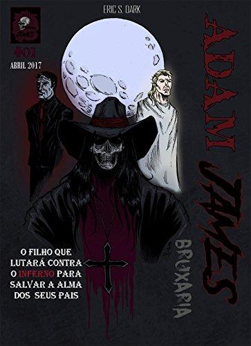 ADAM JAMES #01 Bruxaria (Portuguese Edition) por Eric S. DARK