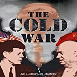 The Cold War: An Illustrated History