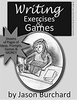 Writing Exercises & Games (English Edition) van [Burchard, Jason]
