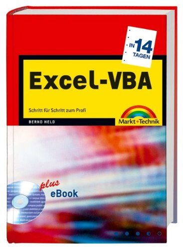 Excel-VBA in 14 Tagen: Schritt für Schritt zum Profi (in 14/21 Tagen) -