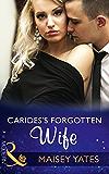 Carides's Forgotten Wife (Mills & Boon Modern)