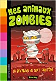Telecharger Livres Mes animaux zombies Tome 2 La revanche du chat fantome de Sam Hay Simon Cooper Illustrations Vanessa Rubio Barreau Traduction 12 mars 2015 (PDF,EPUB,MOBI) gratuits en Francaise