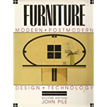 Furniture Modern And Postmodern Design Technology 21 June 1990 By John Pile