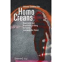 Homo Creans: Kreativität und Kreativitätsbildung im Kontext transmedialer Kunst (Image)