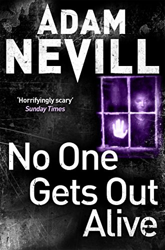 No One Gets Out Alive by [Nevill, Adam]