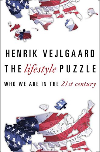 the-lifestyle-puzzle-who-we-are-in-the-21st-century-english-edition