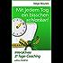 Mit jedem Tag ein bisschen schlanker!: Interaktives 21 Tage-Coaching (Mit jedem Tag ...)
