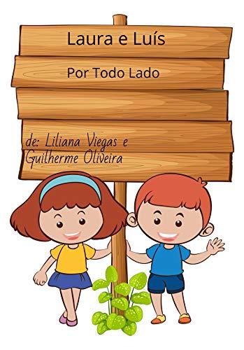 Laura e Luís: Por todo lado (Portuguese Edition) por Liliana Viegas