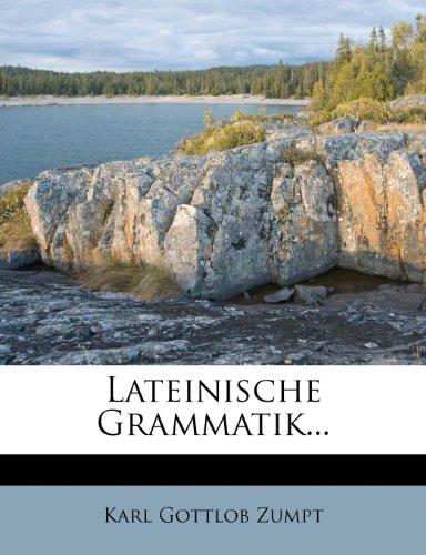 Lateinische Grammatik, Fünfte Ausgabe