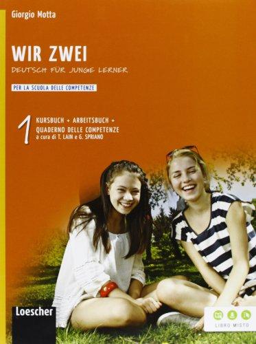 Wir zwei. Kursbuch-Arbeitsbuch-Quaderno delle competenze. Per la Scuola media. Con espansione online: 1