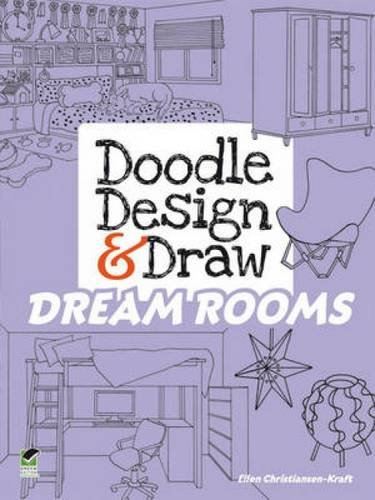 Doodle Design & Draw Dream Rooms (Dover Doodle Books)
