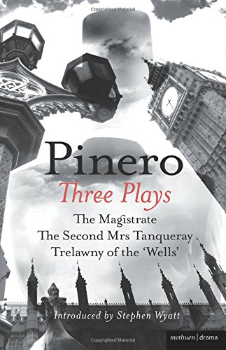 three-plays-the-magistrate-the-second-mrs-tanqueray-trelawny-of-the-wells-the-master-playwrights