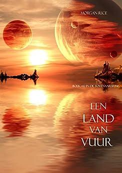 Een Land Van Vuur (Boek #12 in de Tovenaarsring) van [Rice, Morgan]