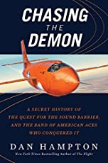 Chasing the Demon: The Deadly Quest to Break the Sound Barrier