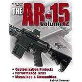Gun Digest Book of the AR-15 Volume II: 2 (Gun Digest Book of the Ar 15)