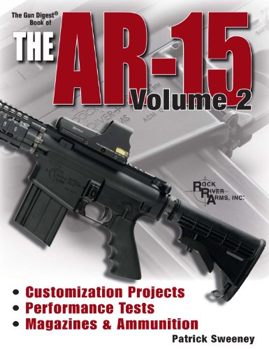 The Gun Digest Book of the AR-15, Volume 2 (Gun Digest Book of the Ar 15) (English Edition)
