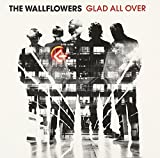Songtexte von The Wallflowers - Glad All Over