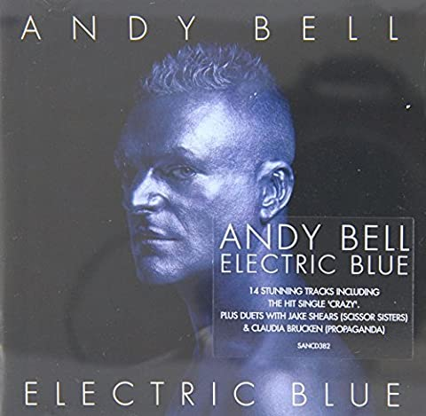 Electric Blue by Andy Bell (2005-08-02) (Andy Bell)