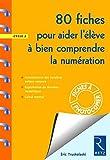 80 fiches pour aider l'élève à bien comprendre la numération by Eric Truskolaski (2009-04-23)