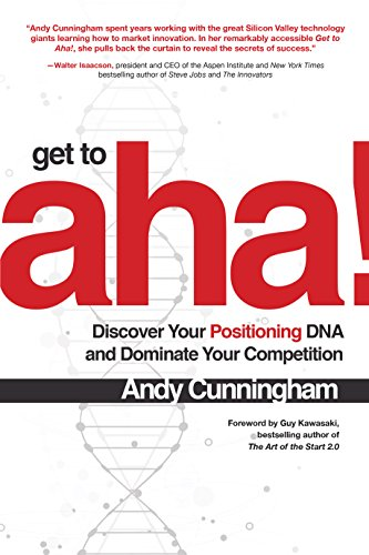 3c4c353dcd88 Get to Aha!: Discover Your Positioning DNA and Dominate Your Competition  (English Edition)