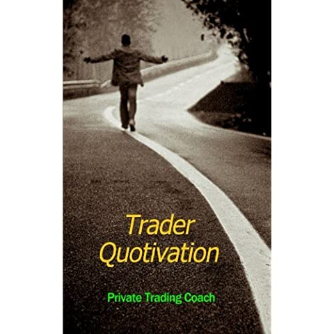 Trader Quotivation: Volume 1