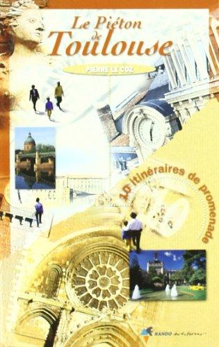 Le Piéton de Toulouse par Pierre Le Coz