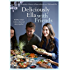 Deliciously Ella with Friends: Healthy Recipes to Love, Share and Enjoy Together (English Edition)