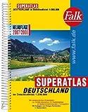 Falk Superatlas Deutschland 2007/2008: 1:200000