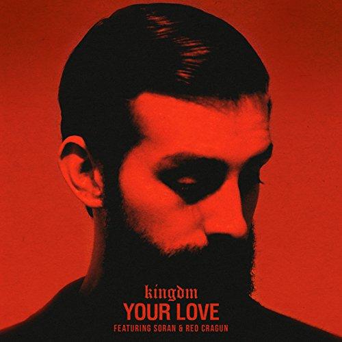 Your Love [feat. Soran & Reo Cragun]