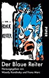 Image de Der Blaue Reiter: Herausgegeben von Wassily Kandinsky und Franz Marc