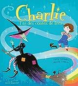 Charlie, l'as des contes de fées