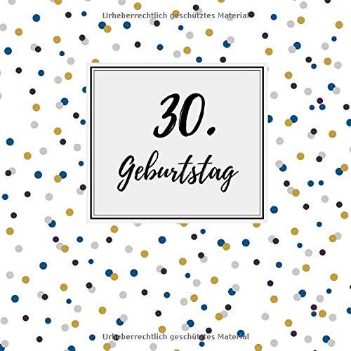 30. Geburtstag: Gästebuch zum Selbstgestalten und Eintragen von Glückwünschen | Format 21,5 x 21,5 cm | Motiv: Punkte blau