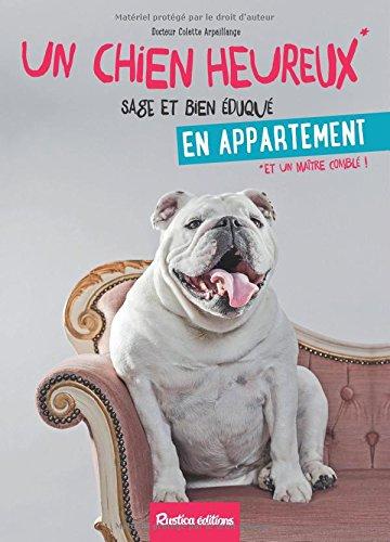 Un chien heureux en appartement par Colette Arpaillange