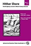 Hither Shore Nr. 11 Nature and Landscape in Tolkien: Interdisciplinary Journal on Modern Fantasy Literature - Jahrbuch 2014 der Deutschen Tolkien Gesellschaft e.V -